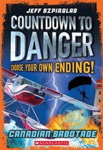 Book cover of CANADIAN SABOTAGE COUNTDOWN TO DANGER