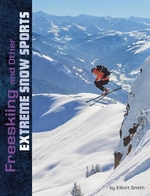 Book cover of FREESKIING & OTHER EXTREME SNOW SPORTS