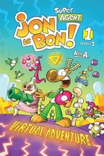 Book cover of JON LE BON SEASON 2 01 VIRTUAL ADVENTURE