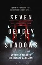 Book cover of 7 DEADLY SHADOWS