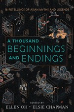 Book cover of THOUSAND BEGINNINGS & ENDINGS
