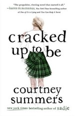 Book cover of CRACKED UP TO BE