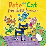 Book cover of PETE THE CAT - 5 LITTLE BUNNIES