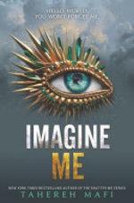 Book cover of IMAGINE ME