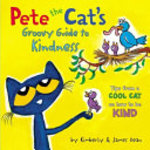 Book cover of PETE THE CATS GROOVY GUIDE TO KINDNESS