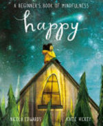 Book cover of HAPPY - A BEGINNER'S BOOK OF MINDFULNESS