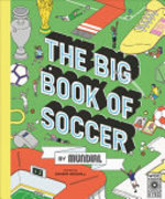 Book cover of BIG BOOK OF SOCCER BY MUNDIAL