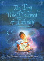 Book cover of BOY WHO DREAMED OF INFINITY A TALE O