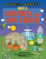 Book cover of MAKE-IT MODELS - BIOSPHERE & MINI GARDEN