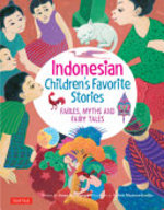 Book cover of INDONESIAN CHILDREN'S FAVORITE STORIES