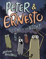 Book cover of PETER & ERNESTO - SLOTHS IN THE NIGHT