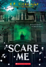 Book cover of SCARE ME