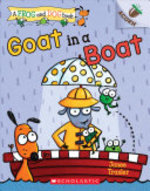 Book cover of FROG & DOG 02 GOAT IN A BOAT