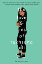 Book cover of LOVE & LIES OF RUKHSANA ALI