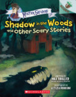 Book cover of MISTER SHIVERS 02 SHADOW IN THE WOODS AN
