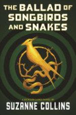 Book cover of BALLAD OF SONGBIRDS & SNAKES