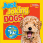 Book cover of JUST JOKING DOGS
