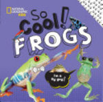 Book cover of SO COOL FROGS