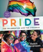 Book cover of PRIDE THE CELEBRATION & THE STRUGGLE