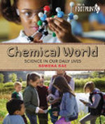 Book cover of CHEMICAL WORLD SCIENCE IN OUR DAILY LIVE