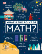 Book cover of WHATS THE POINT OF MATH