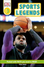 Book cover of DK READERS LEVEL 3 SPORTS LEGENDS