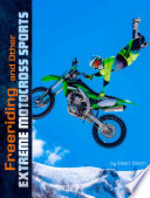 Book cover of FREERIDING & OTHER EXTREME MOTOCROSS S