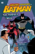 Book cover of AMAZING ADVENTURES OF BATMAN - TERRIBLE