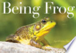 Book cover of BEING FROG