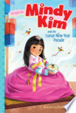 Book cover of MINDY KIM 02 THE LUNAR NEW YEAR PARADE