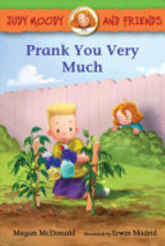 Book cover of JUDY MOODY & FRIENDS PRANK YOU VERY MUCH