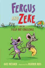 Book cover of FERGUS & ZEKE & THE FIELD DAY CHALLE