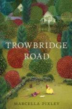 Book cover of TROWBRIDGE ROAD