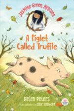 Book cover of JASMINE GREEN RESCUES A PIGLET CALLED TR