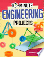 Book cover of 10 MINUTE ENGINEERING PROJECTS