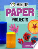 Book cover of 10 MINUTE PAPER PROJECTS