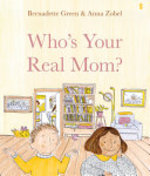 Book cover of WHO'S YOUR REAL MOM