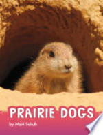 Book cover of PRAIRIE DOGS