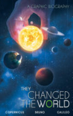 Book cover of THEY CHANGED THE WORLD COPERNICUS BRUNO