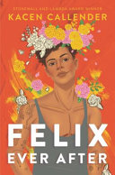 Book cover of FELIX EVER AFTER