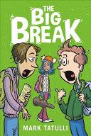 Book cover of BIG BREAK