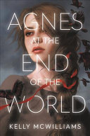 Book cover of AGNES AT THE END OF THE WORLD