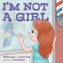 Book cover of I'M NOT A GIRL