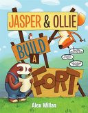 Book cover of JASPER & OLLIE BUILD A FORT