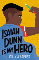 Book cover of ISAIAH DUNN IS MY HERO