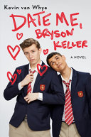 Book cover of DATE ME BRYSON KELLER