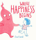 Book cover of WHERE HAPPINESS BEGINS