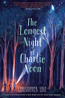 Book cover of LONGEST NIGHT OF CHARLIE NOON