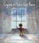 Book cover of CRYING IS LIKE THE RAIN
