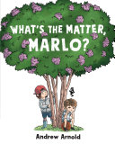 Book cover of WHAT'S THE MATTER MARLO